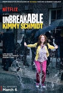 Unbreakable Kimmy Schmidt (1ª Temporada) - Poster / Capa / Cartaz - Oficial 1