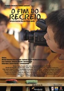 O Fim do Recreio - Poster / Capa / Cartaz - Oficial 1