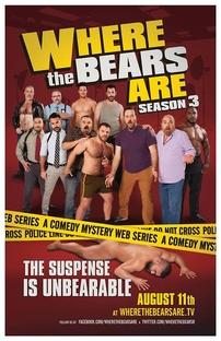 Where The Bears Are - 3º Temporada - Poster / Capa / Cartaz - Oficial 1