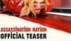 Assassination Nation [Teaser] - In Theaters September 21