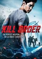 Ordem para Matar (Kill Order)
