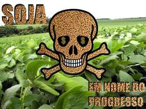 Soja: em Nome do Progre$$o - Poster / Capa / Cartaz - Oficial 1