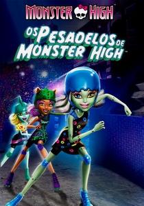 Monster High - Os Pesadelos De Monster High - Poster / Capa / Cartaz - Oficial 1