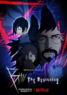 B: The Beginning (1ª Temporada) (B: The Beginning (Season 1))