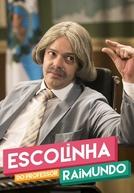 Escolinha do Professor Raimundo - Nova Geração (6ª Temporada) (Escolinha do Professor Raimundo - Nova Geração (6ª Temporada))