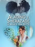 As Mil e Uma Noites: Aladdin e Sherazade (Le mille e una Notte: Aladino e Sherazade)
