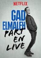 Gad Elmaleh: Part en Live (Gad Elmaleh: Part en Live)