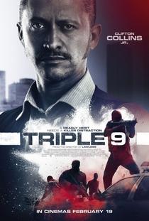 Triple 9: Polícia em Poder da Máfia - Poster / Capa / Cartaz - Oficial 12