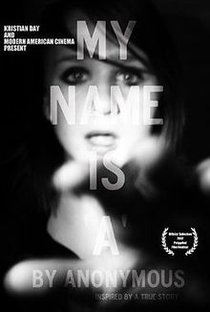 My Name Is 'A' by Anonymous - Poster / Capa / Cartaz - Oficial 1