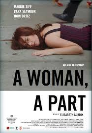 A Woman, a Part - Poster / Capa / Cartaz - Oficial 1