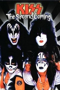 The Second Coming : Kiss - Poster / Capa / Cartaz - Oficial 1