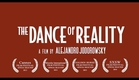The Dance of Reality by Alejandro Jodorowsky (Official US Trailer)