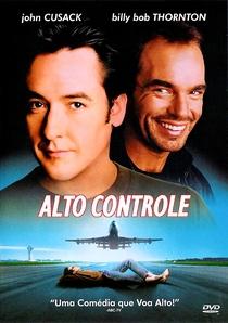 Alto Controle - Poster / Capa / Cartaz - Oficial 2