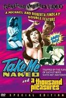 Take Me Naked (Take Me Naked)