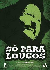 Só para Loucos - Poster / Capa / Cartaz - Oficial 1