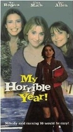 O Pior Ano de Minha Vida (My Horrible Year! )