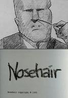 Nosehair (Nosehair)