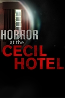 Terror No Hotel Cecil (Horror at the Cecil Hotel)