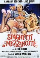 Spaghetti a mezzanotte (Spaghetti a mezzanotte)