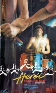 Herói das Ruas - Poster / Capa / Cartaz - Oficial 1