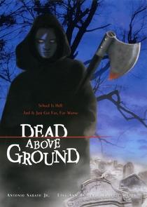 Dead Above Ground - Poster / Capa / Cartaz - Oficial 1