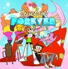 Doze Anos Para Sempre (Twelve Forever)