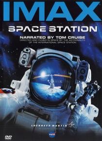 IMAX: Estação Espacial 3D - Poster / Capa / Cartaz - Oficial 1
