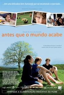 Antes Que o Mundo Acabe - Poster / Capa / Cartaz - Oficial 1