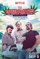 Trailer Park Boys (8ª Temporada) (Trailer Park Boys (Season 8))