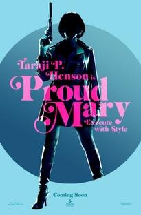 Proud Mary - Poster / Capa / Cartaz - Oficial 4