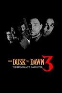 Um Drink No Inferno 3: A Filha do Carrasco (From Dusk Till Dawn 3: The Hangman's Daughter)
