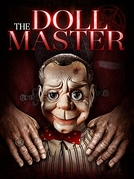 O Mestre dos Bonecos (The Doll Master)