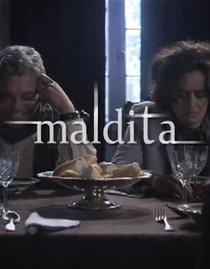 Maldita - Poster / Capa / Cartaz - Oficial 1