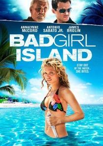 Bad Girl Island - Poster / Capa / Cartaz - Oficial 1
