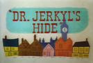 Amizade Perigosa (Dr. Jerkyl's Hide)
