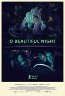 O Beautiful Night (O Beautiful Night)