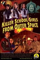 Killer School Girls from Outer Space (Killer School Girls from Outer Space)