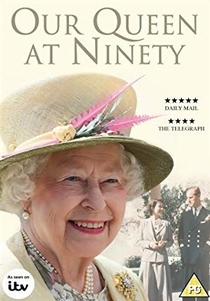 Our Queen at Ninety - Poster / Capa / Cartaz - Oficial 1