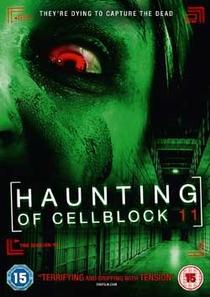 Haunting of Cellblock 11 - Poster / Capa / Cartaz - Oficial 3