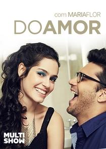 Do Amor (1ª Temporada) - Poster / Capa / Cartaz - Oficial 4