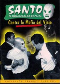 Santo Contra la Mafia del Vicio - Poster / Capa / Cartaz - Oficial 2
