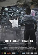 A Tragédia do Lixo Eletrônico (The E-Waste Tragedy)