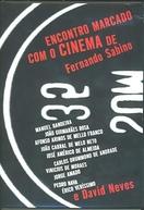Encontro Marcado com o Cinema de Fernando Sabino e David Neves (Encontro Marcado com o Cinema de Fernando Sabino e David Neves)