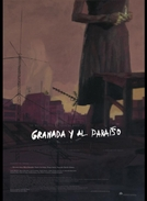Granada y al Paraíso (Granada y al Paraíso)