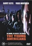 A Idade da Violência (The Young Americans)