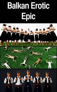 Balkan Erotic Epic  - Poster / Capa / Cartaz - Oficial 2