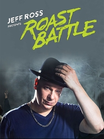 Jeff Ross Presents Roast Battle - Poster / Capa / Cartaz - Oficial 1