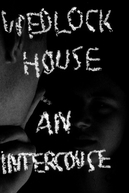 Wedlock House: An Intercourse (Wedlock House: An Intercourse)