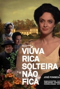 Viúva Rica Solteira Não Fica - Poster / Capa / Cartaz - Oficial 1