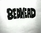 Bedhead (Bedhead)